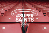 Virgin Media's #SuperSaints is back!