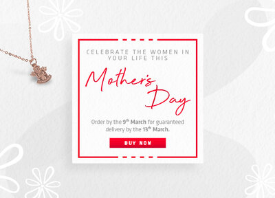 Get your gifts in time for Mother's Day